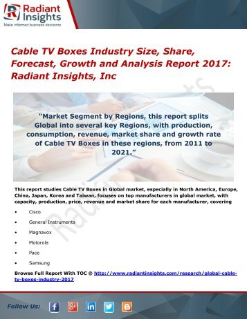 Cable TV Boxes Industry Size, Share, Forecast, Growth and Analysis Report 2017 Radiant Insights, Inc