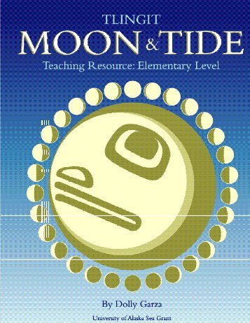 Tlingit Moon & Tide - Alaska Native Knowledge Network - University ...