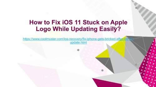 How to Fix iPhone Gets Bricked After iOS 11 Update Easily