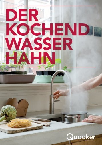 Quooker- Der kochend Wasserhahn
