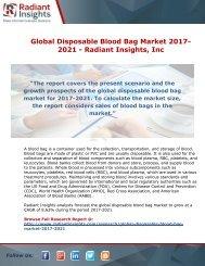 Global Disposable Blood Bag Market 2017-2021 - Radiant Insights