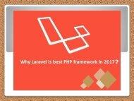 Why Laravel is Best PHP Framework for Development in 2017?