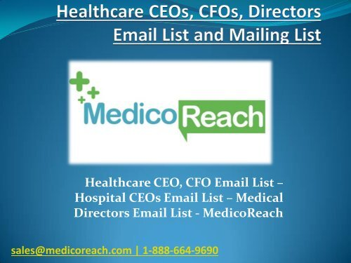 Healthcare CEOs Data List, Hospital Managers Mailing List in