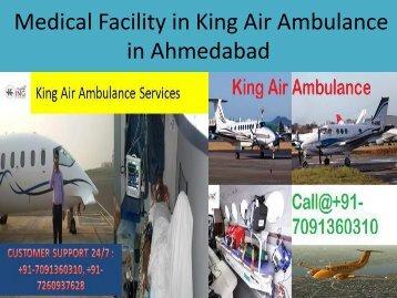Medical Facility in King Air Ambulance in Ahmedabad