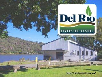 Wiseman Ferry Accommodation - Del Rio Riverside Resort