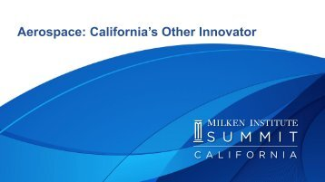 Aerospace: California's Other Innovator - Milken Institute