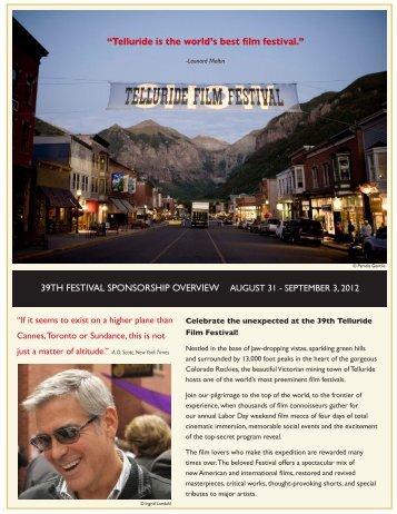 Telluride is the world s best film festival.