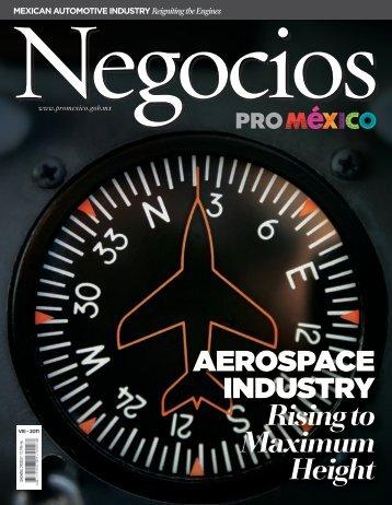 aerospace INDUsTrY Rising to Maximum Height - ProMéxico
