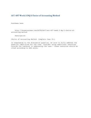 ACC 407 Week 2 DQ 2 Choice of Accounting Method