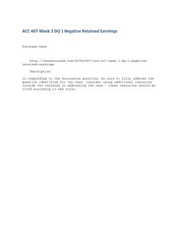 ACC 407 Week 3 DQ 1 Negative Retained Earnings