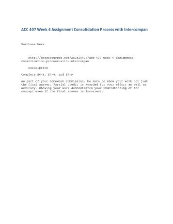 ACC 407 Week 4 Assignment Consolidation Process with Intercompan
