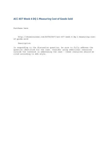 ACC 407 Week 4 DQ 1 Measuring Cost of Goods Sold