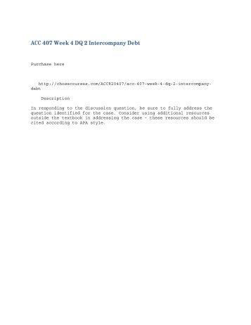 ACC 407 Week 4 DQ 2 Intercompany Debt