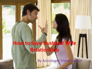 How to Save Husband Wife Relationship