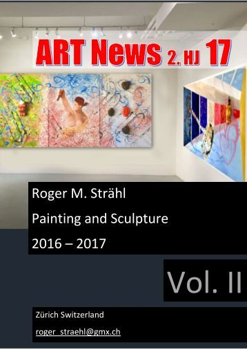 Roger M. Strähl - Painting & Sculpture 2016 - 2017