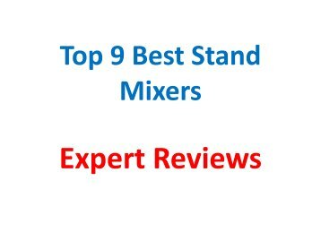 Top 9 Best Stand Mixers Reviews