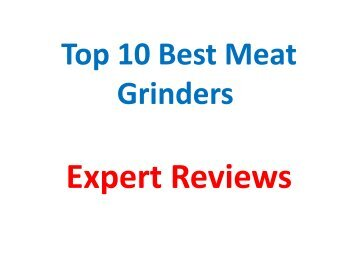 Top 10 Best Meat Grinders Reviews