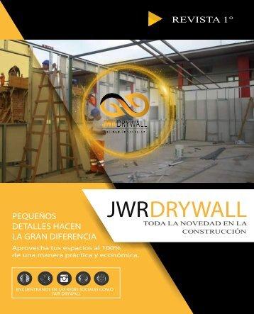 REVISTA N° 1 JWR DRYWALL - TODO SOBRE EL SISTEMA DRYWALL
