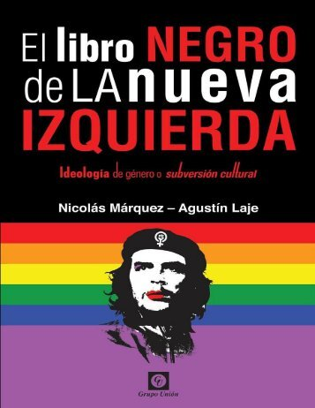 Marquez-Nicolas-Y-Laje-Agustin-El-Libro-Negro-de-La-Nueva-Izquierda