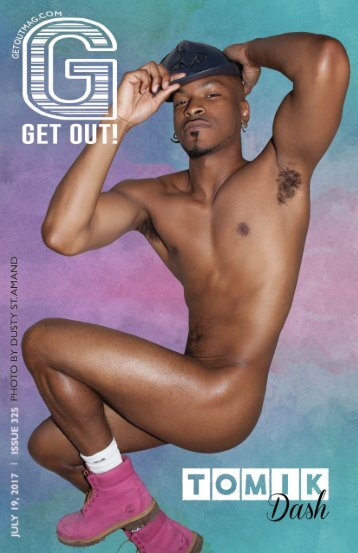 Get Out! GAY Magazine – Issue 325 – July 19, 2017