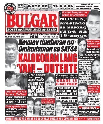 JULY 18, 2017 BULGAR: BOSES NG PINOY, MATA NG BAYAN
