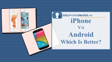 iPhone or Android: Which Is Better?