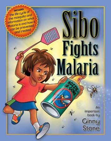 Sibo Fights Malaria