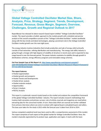 Latest Research report on Voltage Controlled Oscillator  Market  predicts favorable growth and forecast till 2021