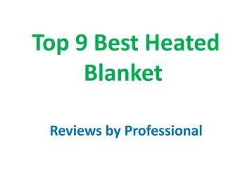 Top 9 Best Heated Blanket Reviews
