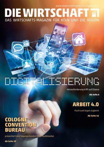 Die Wirtschaft Köln - Ausgabe 03 / 2017