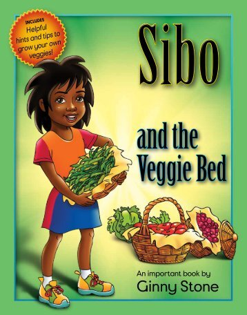 Sibo and the Veggie Bed