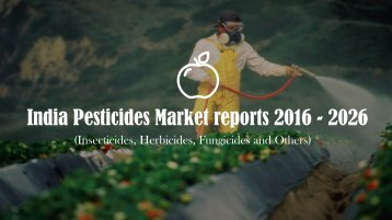 India Pesticides Market reports 2026 | Chemical Market Research Reports