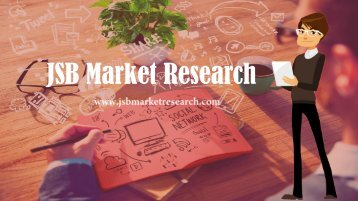 JSB Market Research introduction | Market Research Reports Company