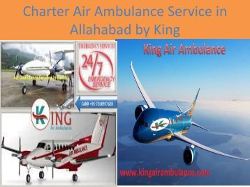 Charter Air Ambulance Service in Allahabad by King (1)