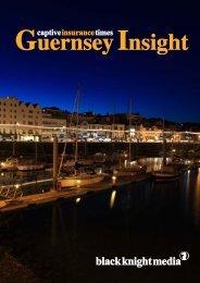Captive Insurance Times Guernsey Insight