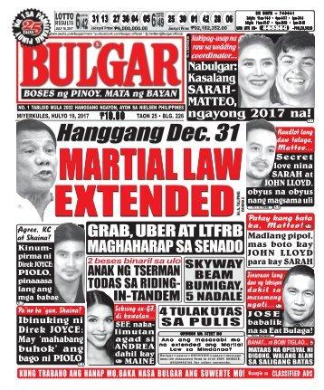 JULY 19, 2017 BULGAR: BOSES NG PINOY, MATA NG BAYAN