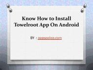 Know How to Install Towelroot App On Android