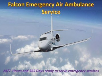 Emergency Medical Care by Air Ambulance Service in Patna and Guwahati