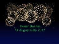 ItwaarBazaar.pk is offering Independence Day 14 August 2017 Sale