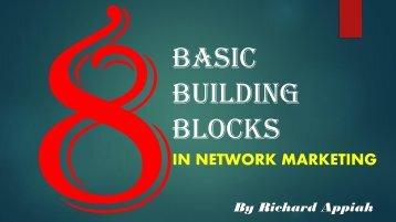 basic building blocks in Network Marketing
