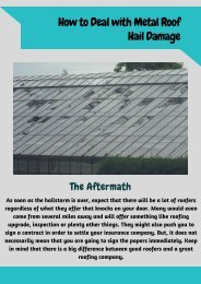 How to Deal with Metal Roof Hail Damage