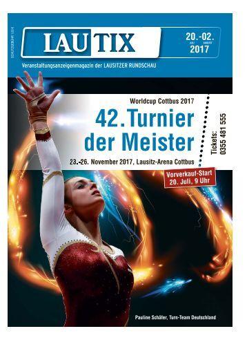 Lautix – Das Veranstaltungsmagazin der LAUSITZER RUNDSCHAU vom 20. Juli bis 2. August 2017