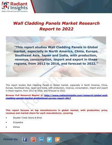 Wall Cladding Panels Market Industry Analysis & Forecast by 2022: Radiant Insights,Inc