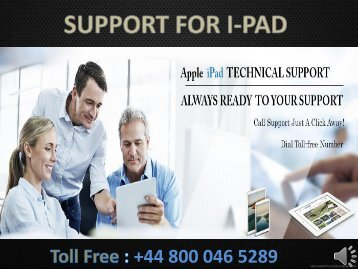 iPad Technical Support Number +44-800-046-5289 UK