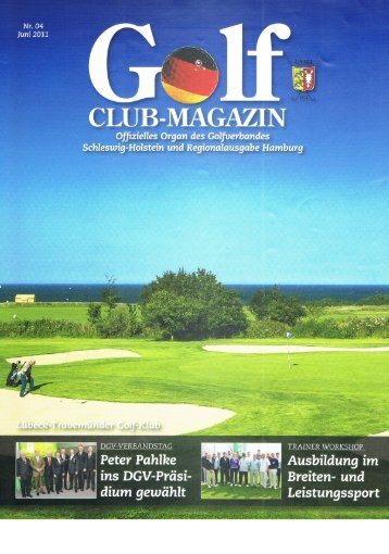 Golf Club Magazin Juni 2011 Ausgabe 04 - Golf-Club Sylt