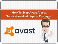 How to stop Avast Alerts, notification and Pop-up messages