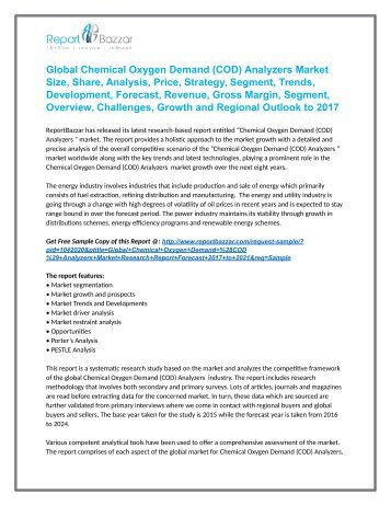 Chemical Oxygen Demand (COD) Analyzers  Market  Analysis- opportunities sales, revenue, Gross Margin, Outlook and Forecast To 2017