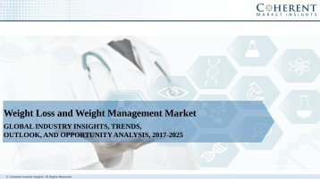 Weight Loss and Weight Management Market: Global Industry Insights, Trends, Outlook, and  Analysis, 2017 - 2025