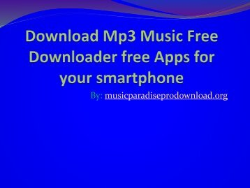 Download Mp3 Music Free Downloader free Apps for your smartphone