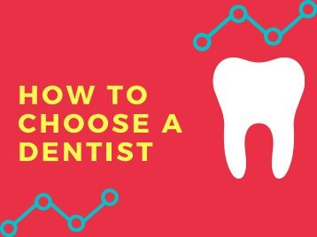 How to Choose a Dentist